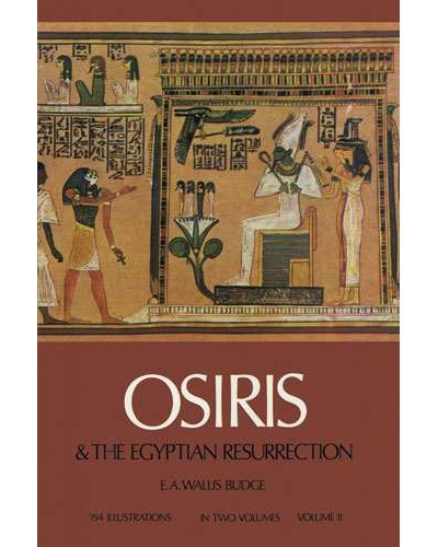 Osiris and the Egyptian Resurrection Vol 2 at Egyptian Marketplace,  Egyptian Decor Statues, Jewelry & Art - God Statues & Museum Replicas