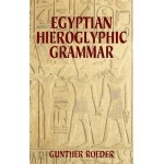 Egyptian Hieroglyphic Grammar: A Handbook for Beginners at Egyptian Marketplace,  Egyptian Decor Statues, Jewelry & Art - God Statues & Museum Replicas