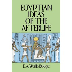 Egyptian Ideas of the Afterlife by EA Wallis Budge Egyptian Marketplace  Egyptian Decor Statues, Jewelry & Art - God Statues & Museum Replicas