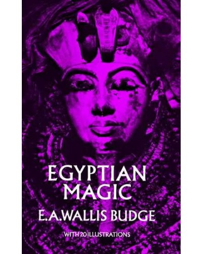 Egyptian Magic by EA Wallis Budge at Egyptian Marketplace,  Egyptian Decor Statues, Jewelry & Art - God Statues & Museum Replicas